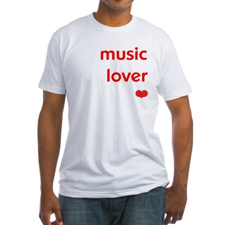 Music Lover | Fitted T-Shirt