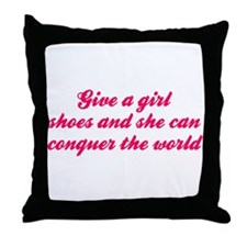 Give A Girl Shoes She Can Conquer The World Throw