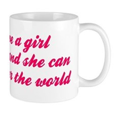Give A Girl Shoes She Can Conquer The World Mugs
