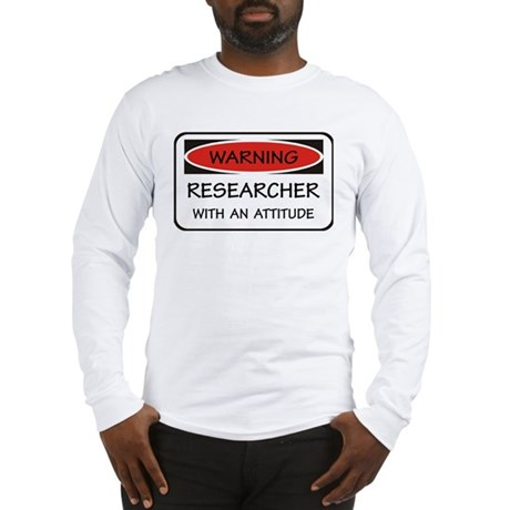 Attitude Researcher Long Sleeve T-Shirt