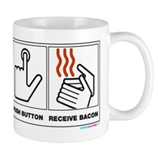 Push Button Receive Bacon Mugs