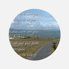"""Old Irish Blessing #1 3.5"""" Button"""