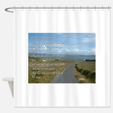 Old Irish Blessing #1 Shower Curtain