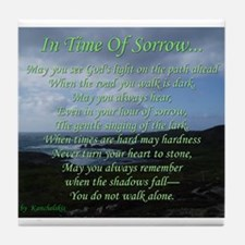 In Time of Sorrow Tile Coaster