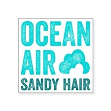 """Ocean Air Sandy Hair Square Sticker 3"""" x 3"""""""