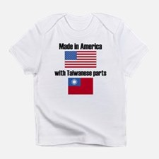 Made In America With Taiwanese Parts Infant T-Shir