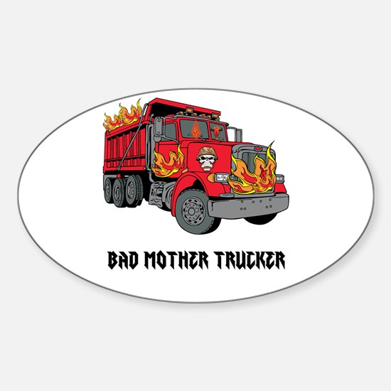 BAD MOTHER TRUCKER!!! Decal