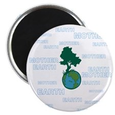 EARTH MOTHER / MOTHER EARTH Magnets