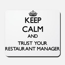 Keep Calm and Trust Your Restaurant Manager Mousep