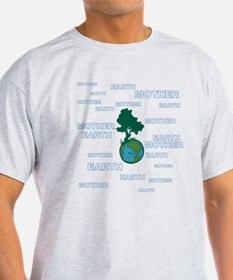 EARTH MOTHER / MOTHER EARTH T-Shirt