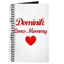 Dominik Loves Mommy Journal