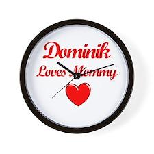 Dominik Loves Mommy Wall Clock