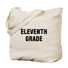 Eleventh Grade Tote Bag