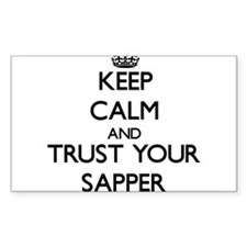 Keep Calm and Trust Your Sapper Decal