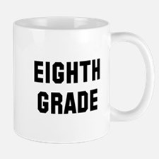 Eighth Grade Mug