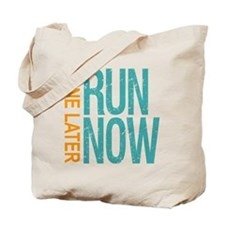 Run Now Wine Later Tote Bag