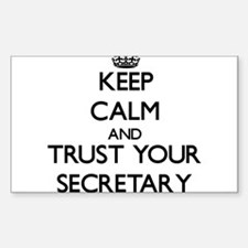 Keep Calm and Trust Your Secretary Decal