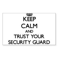 Keep Calm and Trust Your Security Guard Decal