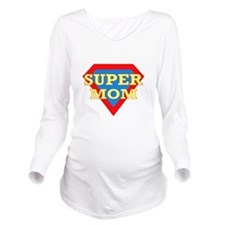 Super Mom: Long Sleeve Maternity T-Shirt