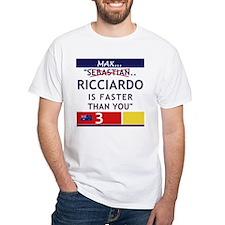 Ricciardo Is Faster T-Shirt