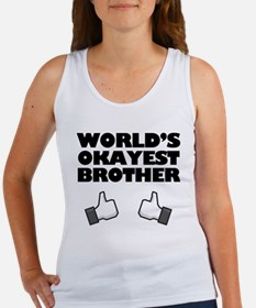 Worlds Okayest Brother Funny humor Tank Top