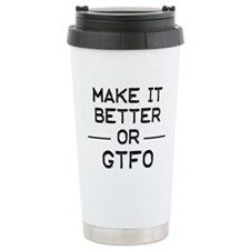 Make it better Travel Mug
