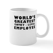 Worlds Greatest Entry Level Employee Mugs
