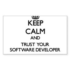 Keep Calm and Trust Your Software Developer Sticke