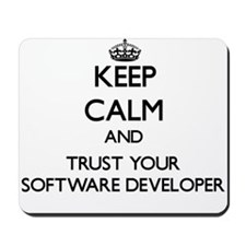 Keep Calm and Trust Your Software Developer Mousep