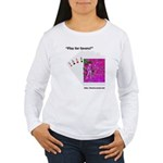 Play For Favors? Long Sleeve T-Shirt