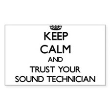 Keep Calm and Trust Your Sound Technician Decal