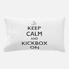 Keep Calm Kickbox On Pillow Case