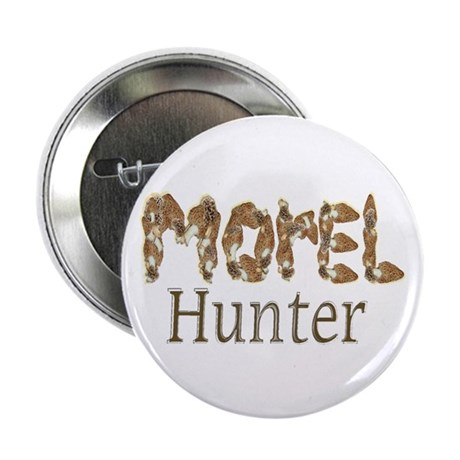 "Morel hunter gifts and t-shir 2.25"" Button (100 pa"