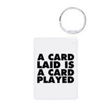 A Card Laid is a Card Play Aluminum Photo Keychain