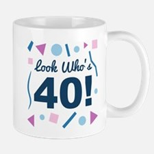 Look Who's 40 Mugs