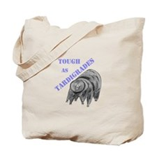 tough as tardigrades Tote Bag