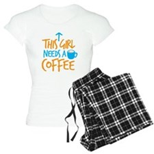 This girl needs a coffee! with arrow up pajamas