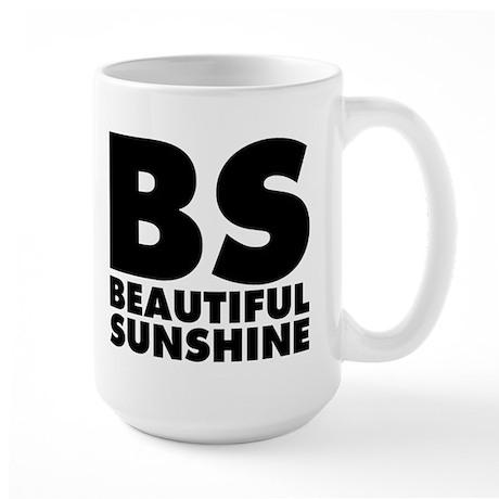 BS Beautiful Sunshine Large Mug