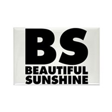 BS Beautiful Sunshine Rectangle Magnet