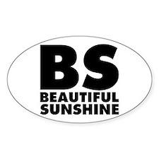 BS Beautiful Sunshine Decal
