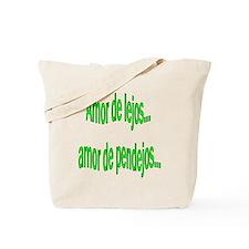 Amor de lejos dicho Tote Bag