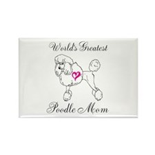 Worlds Greatest Poodle Mom Magnets