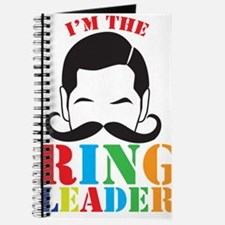 Im the RING LEADER with man curly mustache Journal