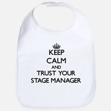 Keep Calm and Trust Your Stage Manager Bib