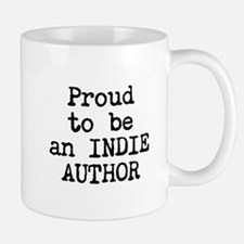 Proud to be an Indie Author Mugs