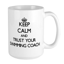 Keep Calm and Trust Your Swimming Coach Mugs