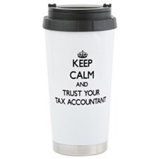 Keep Calm and Trust Your Tax Accountant Travel Mug