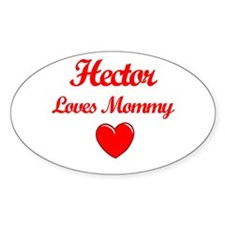Hector Loves Mommy Oval Decal