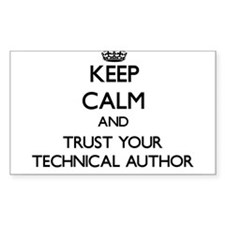 Keep Calm and Trust Your Technical Author Decal