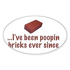Poopin' Bricks Oval Decal